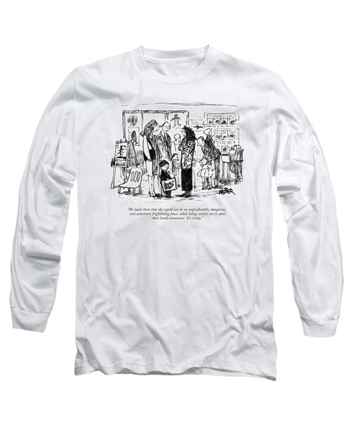 We Teach Them That The World Can Be An Long Sleeve T-Shirt