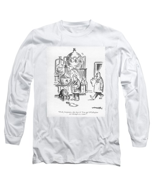 Well, Carpenter, This Does It! Long Sleeve T-Shirt