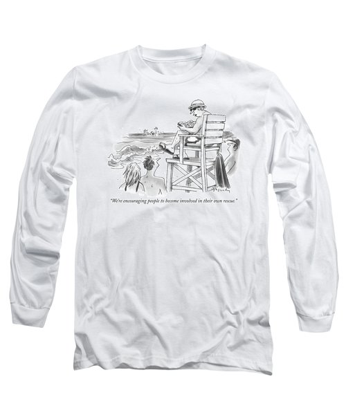 We're Encouraging People To Become Involved Long Sleeve T-Shirt