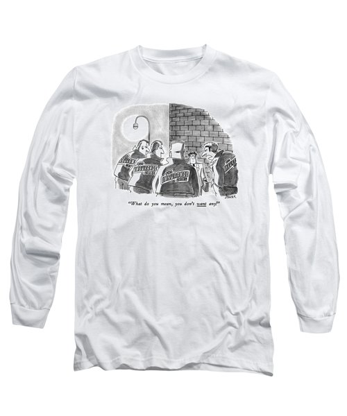 What Do You Mean Long Sleeve T-Shirt