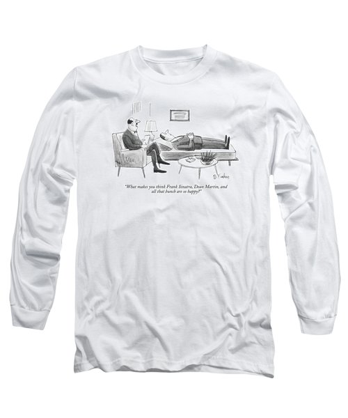 What Makes You Think Frank Sinatra Long Sleeve T-Shirt
