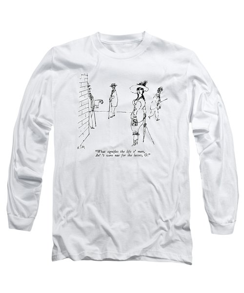 What Signifies The Life O' Man Long Sleeve T-Shirt