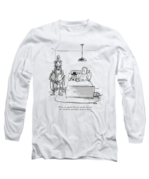 When We Agreed That You Would Move Long Sleeve T-Shirt