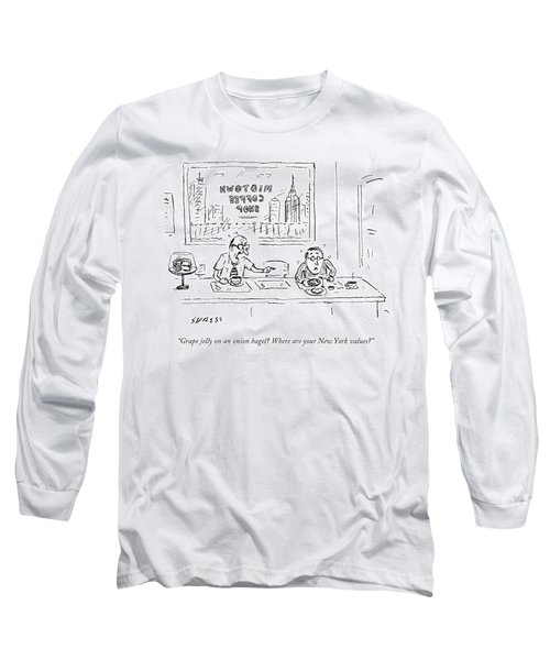 Where Are Your New York Values Long Sleeve T-Shirt