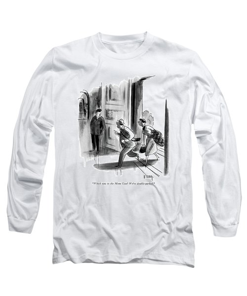 Which Way To The Mona Lisa? We're Double-parked Long Sleeve T-Shirt by Barney Tobey