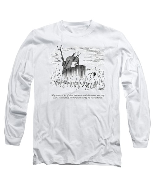 Why Wasn't A List Of These Sins Made Available Long Sleeve T-Shirt