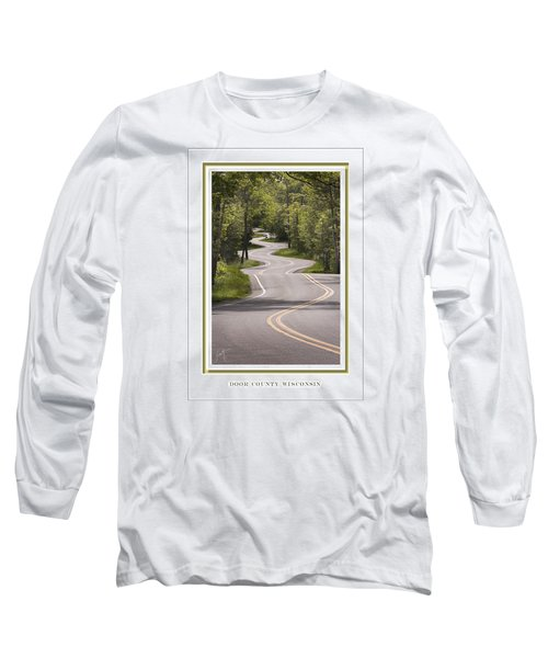 Winding Road Door County Long Sleeve T-Shirt by Barbara Smith