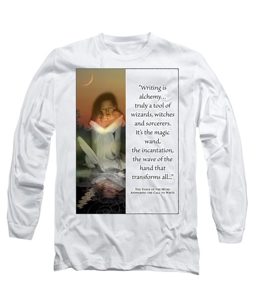 Writing Is Alchemy Long Sleeve T-Shirt
