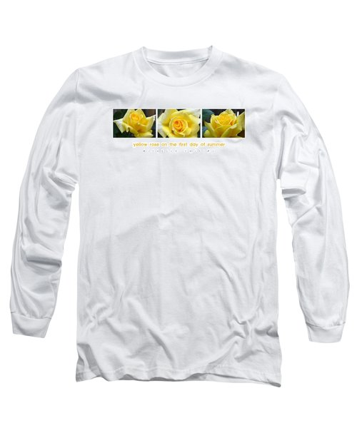 Yellow Rose On The First Day Of Summer Long Sleeve T-Shirt