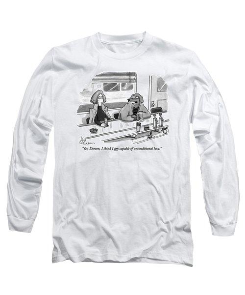 Yes, Doreen, I Think I Am Capable Long Sleeve T-Shirt