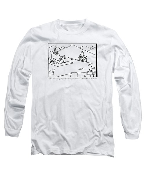 You Do The Hokeypokey And You Turn Yourself Long Sleeve T-Shirt