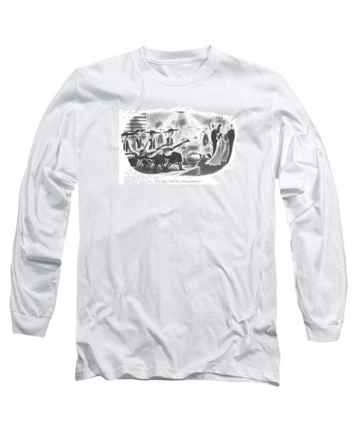 You Know What? I'm Studying Spanish Long Sleeve T-Shirt