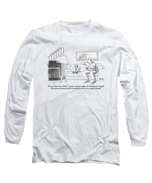 You See? Once More Long Sleeve T-Shirt