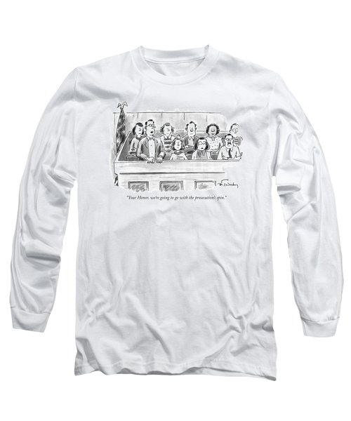 Your Honor, We're Going To Go Long Sleeve T-Shirt