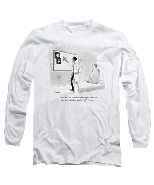 Your X-rays Are Kind Of Depressing So Here's Long Sleeve T-Shirt