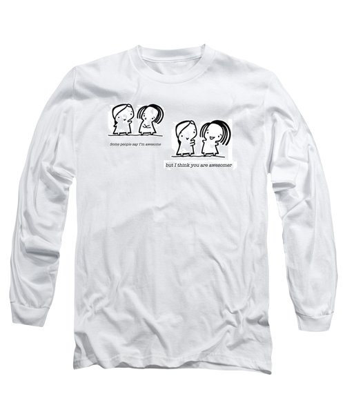 Long Sleeve T-Shirt featuring the drawing Awesomer by Leanne Wilkes