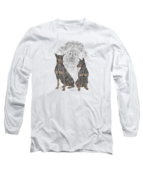 A Doberman Knows - Dobe Pinscher Dog Art Print Long Sleeve T-Shirt