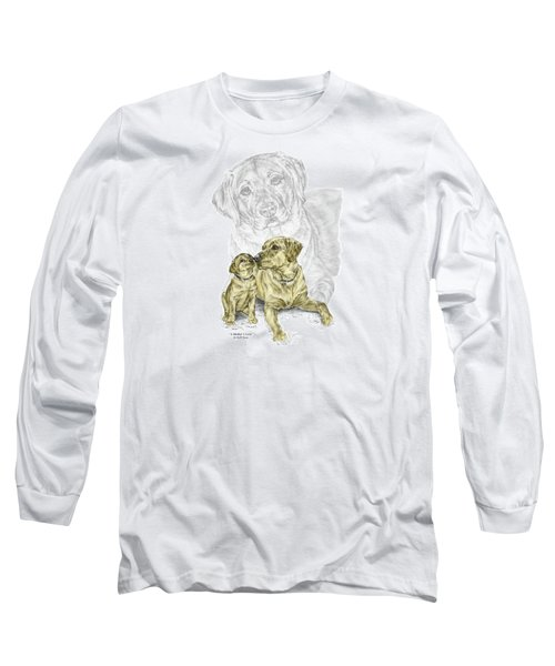 Long Sleeve T-Shirt featuring the drawing A Mothers Love - Labrador Dog Print Color Tinted by Kelli Swan
