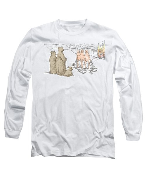 Grin And Bare It Long Sleeve T-Shirt