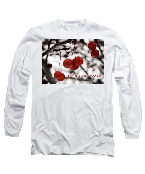Happy Holidays Berries Long Sleeve T-Shirt