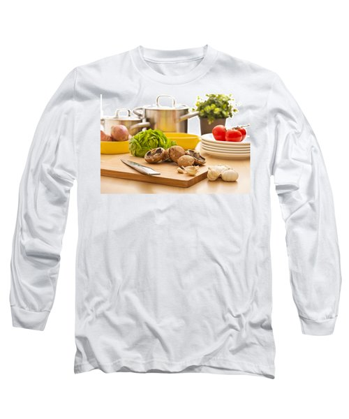 Kitchen Still Life Preparation For Cooking Long Sleeve T-Shirt