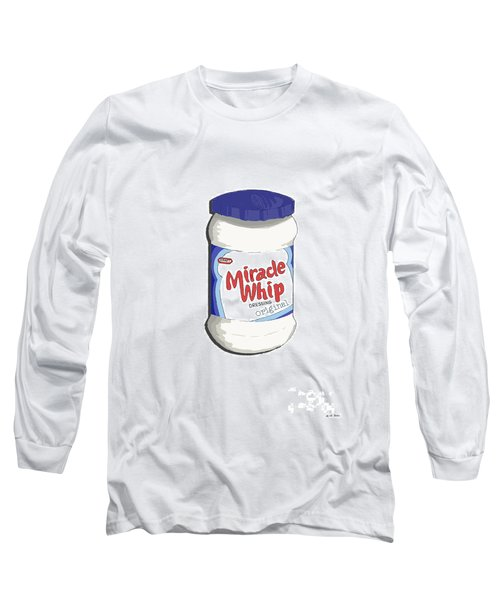 Miracle Whip Long Sleeve T-Shirt