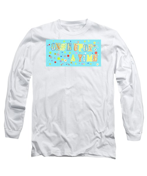Long Sleeve T-Shirt featuring the painting Once Upon A Time by Beth Saffer