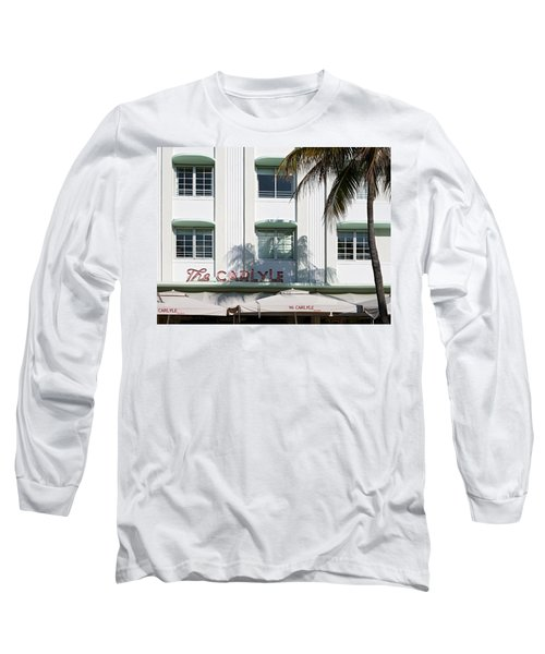 The Carlyle Hotel 2. Miami. Fl. Usa Long Sleeve T-Shirt