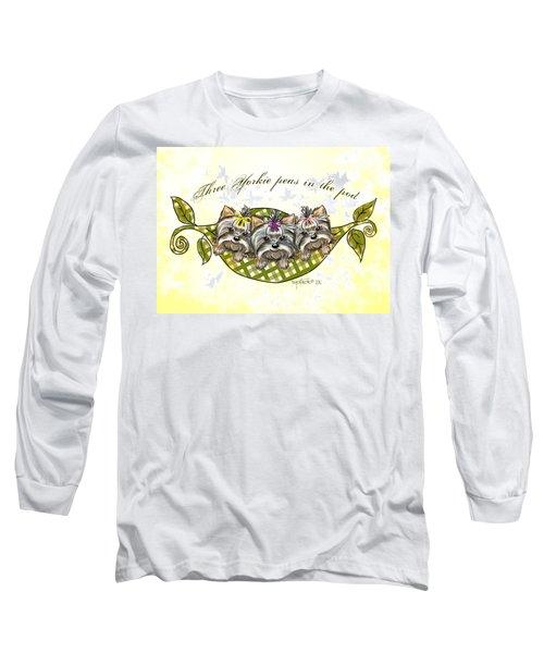 Three Yorkie Peas In The Pod Long Sleeve T-Shirt