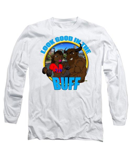 09 Look Good In The Buff Long Sleeve T-Shirt