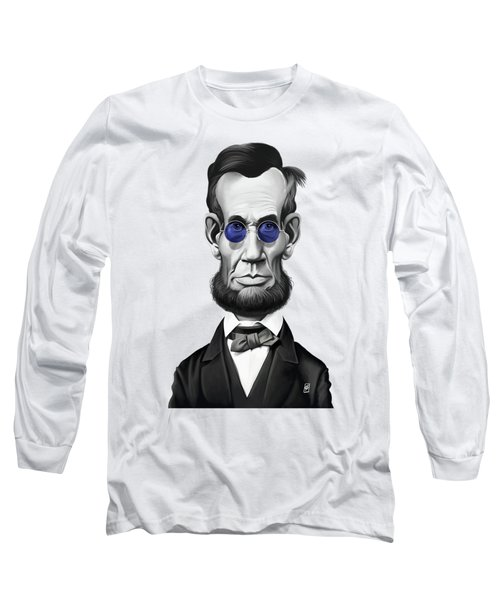 Celebrity Sunday - Abraham Lincoln Long Sleeve T-Shirt by Rob Snow
