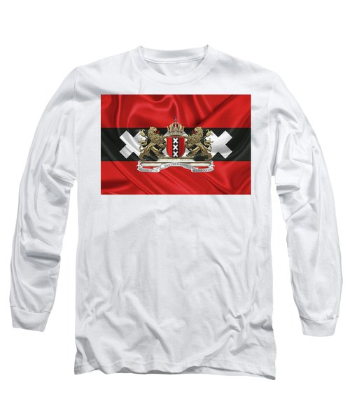 Coat Of Arms Of Amsterdam Over Flag Of Amsterdam Long Sleeve T-Shirt by Serge Averbukh