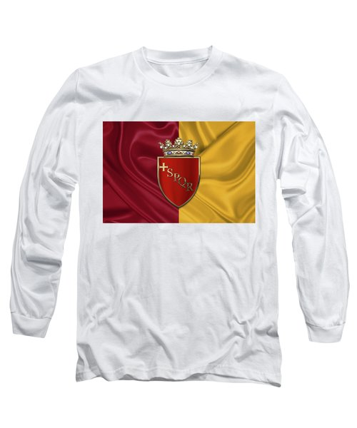 Coat Of Arms Of Rome Over Flag Of Rome Long Sleeve T-Shirt by Serge Averbukh