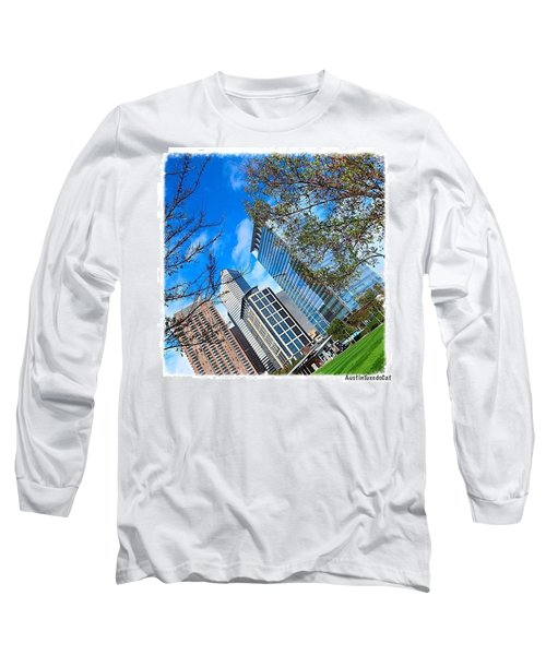 #downtown #houston On A #beautiful Long Sleeve T-Shirt