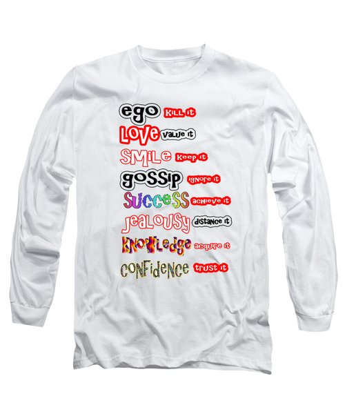 Ego Love Smile Gossip Success Jealousy Knowledge Confidence Wisdom Words Quote Pillows Tshirts Curta Long Sleeve T-Shirt