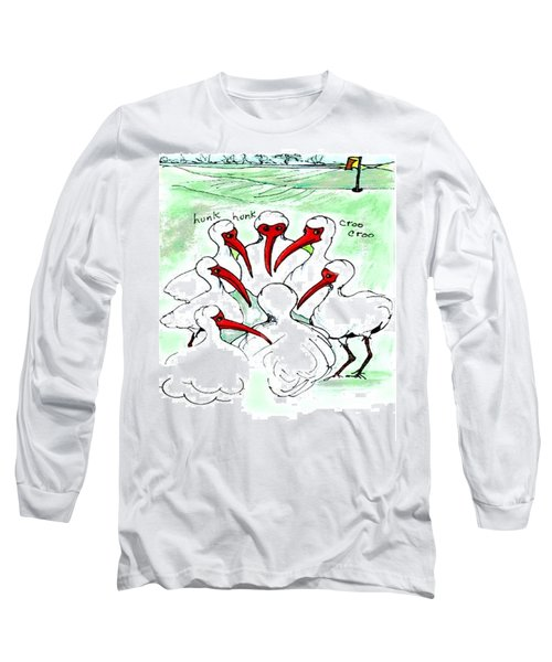 Gossiping Ibis Long Sleeve T-Shirt