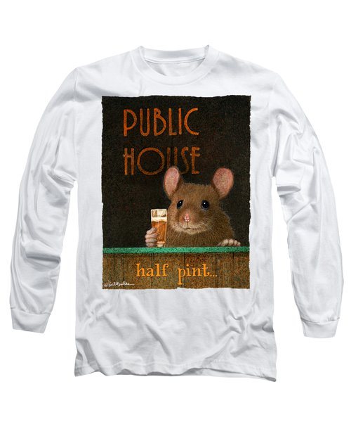 Long Sleeve T-Shirt featuring the painting Half Pint... by Will Bullas