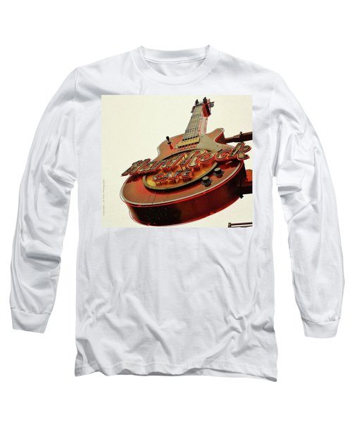 Long Sleeve T-Shirt featuring the photograph Hard Rock Cafe' by Al Fritz