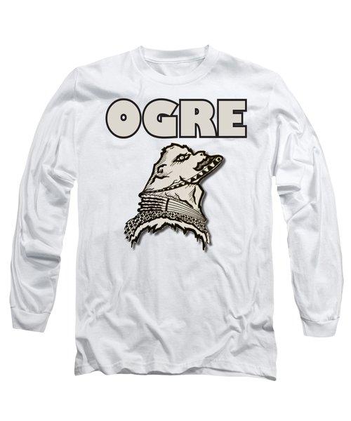 Ogre Long Sleeve T-Shirt