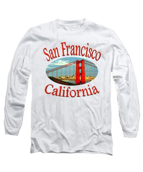 San Francisco California - Tshirt Design Long Sleeve T-Shirt by Art America Gallery Peter Potter