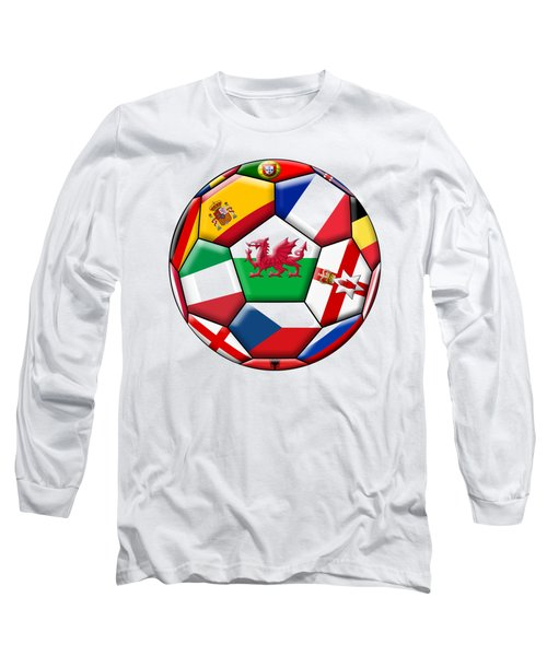 Soccer Ball With Flag Of  Wales In The Center Long Sleeve T-Shirt