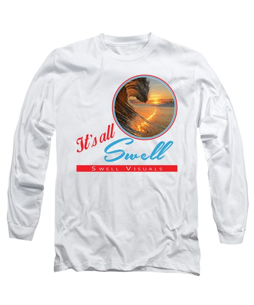 Stay Swell Design  Long Sleeve T-Shirt