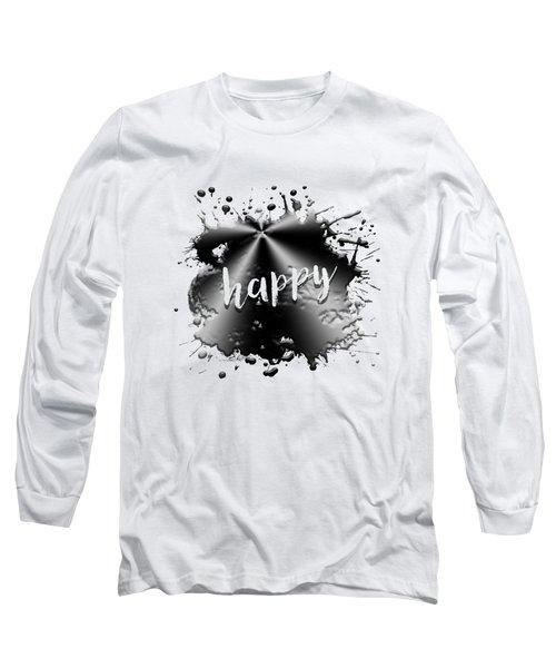 Text Art Happy Long Sleeve T-Shirt
