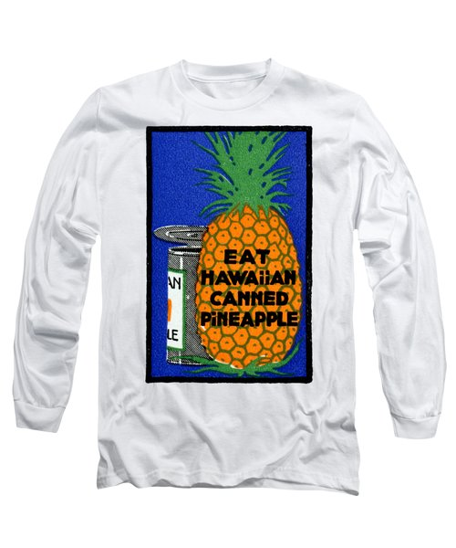 1915 Eat Hawaiian Pineapple Poster Long Sleeve T-Shirt