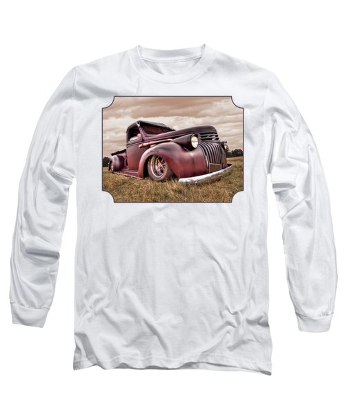 1941 Rusty Chevrolet Long Sleeve T-Shirt