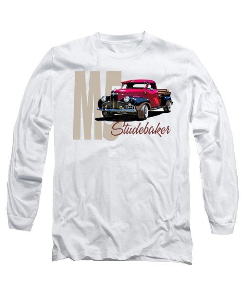 1947 M5 Studebaker Pickup Long Sleeve T-Shirt