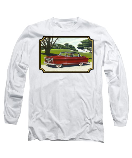 1953 Nash Rambler Car Americana Rustic Rural Country Auto Antique Painting Red Golf Long Sleeve T-Shirt by Walt Curlee