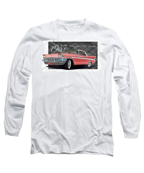1957 Chrysler New Yorker Long Sleeve T-Shirt
