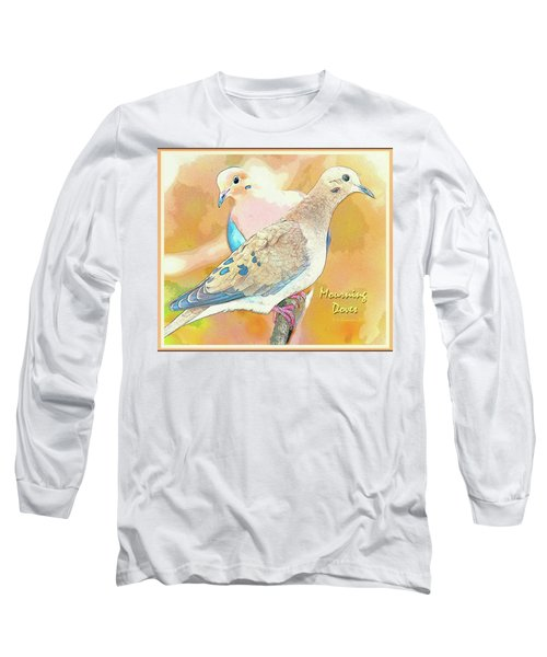 Mourning Dove Pair  Long Sleeve T-Shirt by A Gurmankin