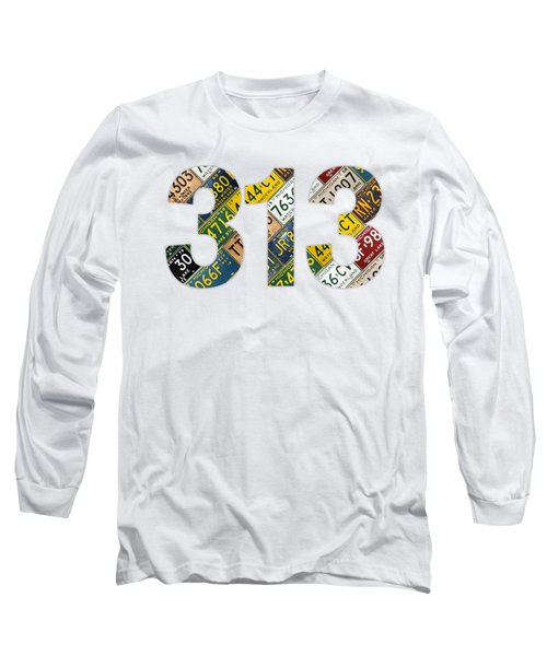 313 Area Code Detroit Michigan Recycled Vintage License Plate Art On White Background Long Sleeve T-Shirt